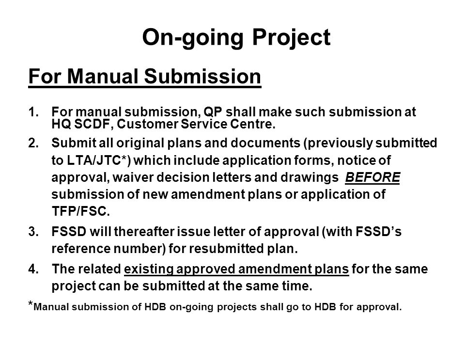 General Notes for All Submission to be approved by FSSD all plan submitted will be approved under Self-regulation Scheme.