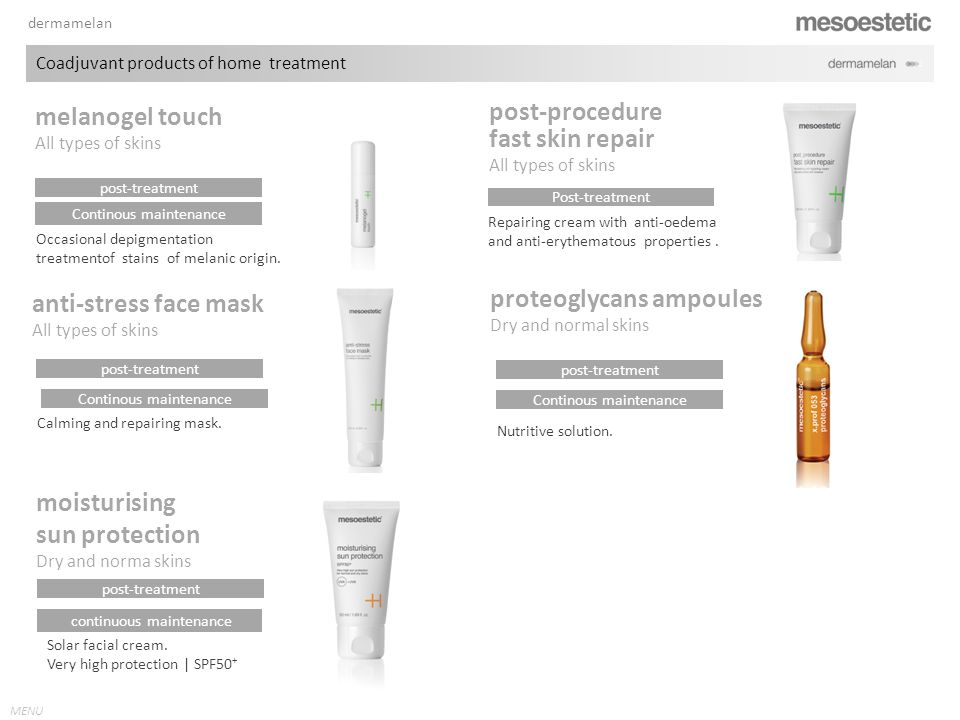 MENU melanogel touch All types of skins post-procedure fast skin repair All types of skins Post-treatment Repairing cream with anti-oedema and anti-er
