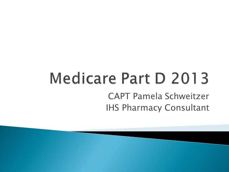 CAPT Pamela Schweitzer IHS Pharmacy Consultant
