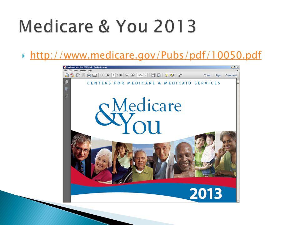  http://www.medicare.gov/Pubs/pdf/10050.pdf http://www.medicare.gov/Pubs/pdf/10050.pdf