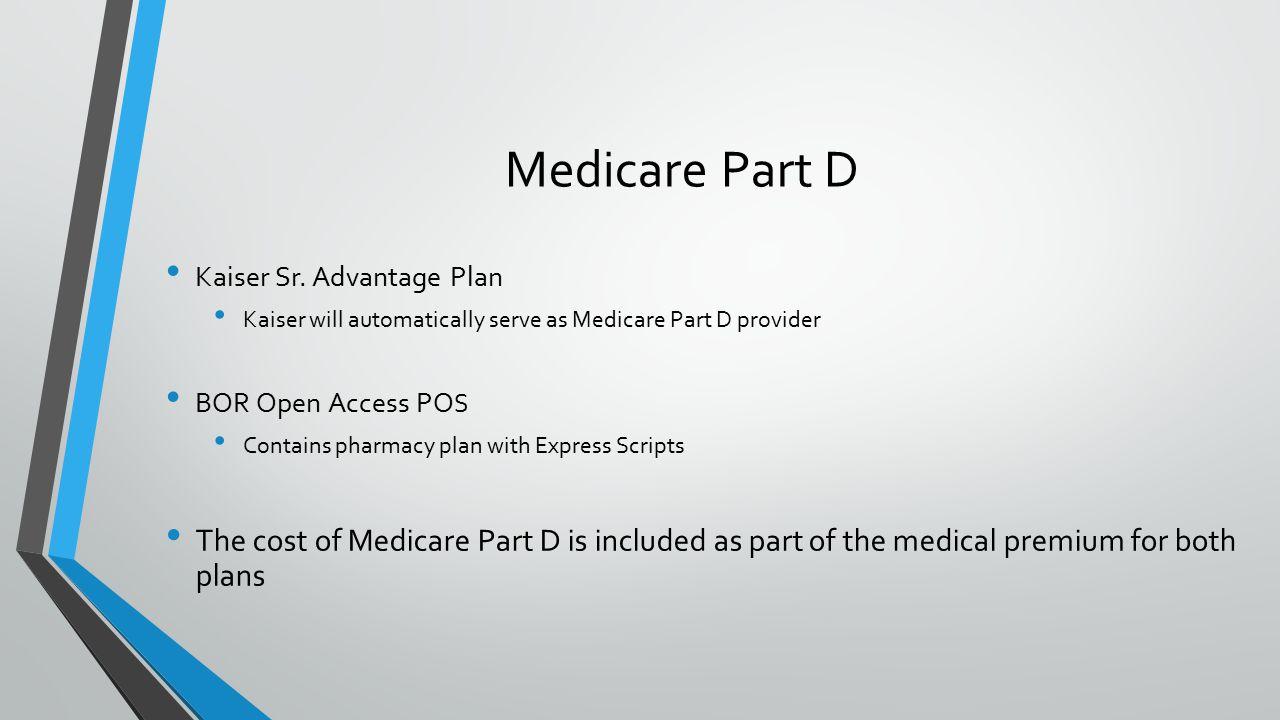 Medicare Part D Kaiser Sr.
