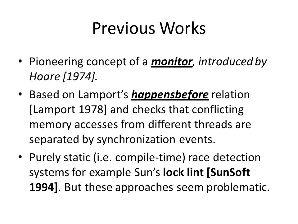 Previous Works Pioneering concept of a monitor, introduced by Hoare [1974].