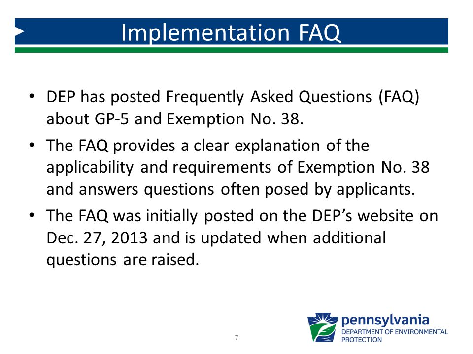 DEP has posted Frequently Asked Questions (FAQ) about GP‐5 and Exemption No.
