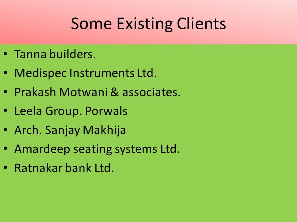 Some Existing Clients Tanna builders. Medispec Instruments Ltd.