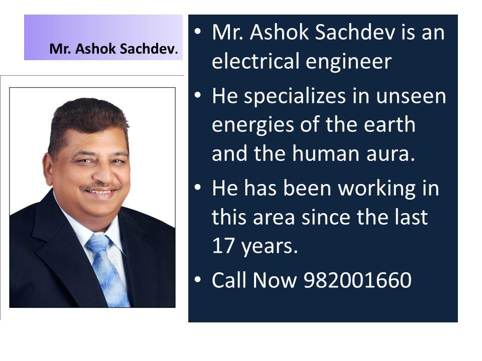 Mr. Ashok Sachdev. Mr.