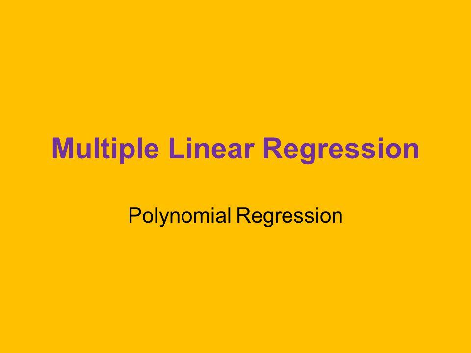 Multiple Linear Regression Polynomial Regression