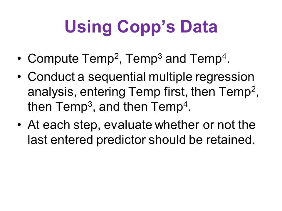 Using Copp's Data Compute Temp 2, Temp 3 and Temp 4.