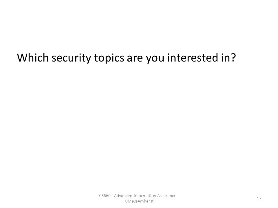 Which security topics are you interested in.