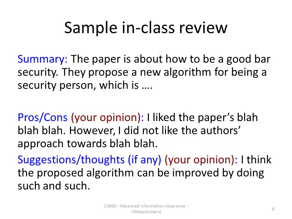 Sample in-class review Summary: The paper is about how to be a good bar security.