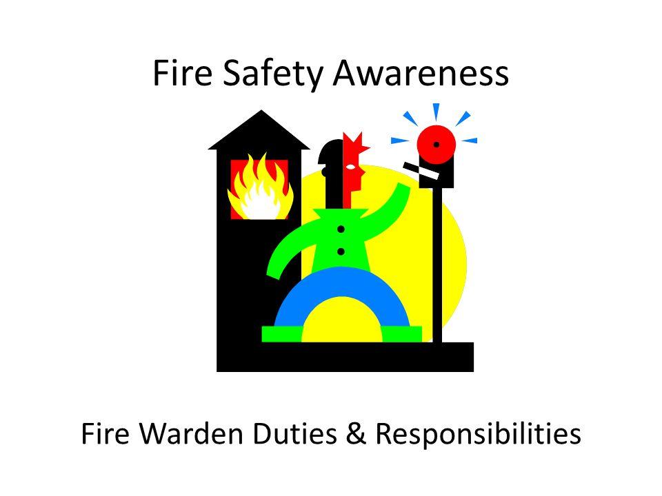 Fire Safety Awareness Fire Warden Duties & Responsibilities