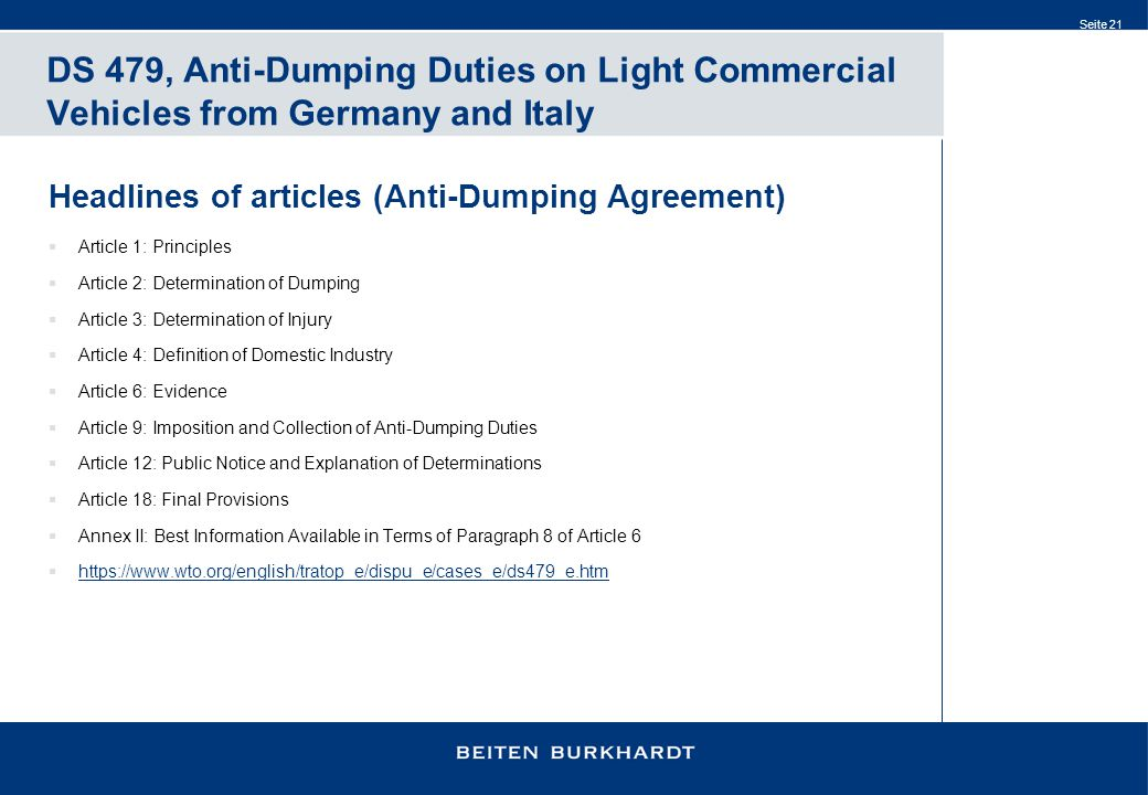 Seite 21 DS 479, Anti-Dumping Duties on Light Commercial Vehicles from Germany and Italy Headlines of articles (Anti-Dumping Agreement)  Article 1: P