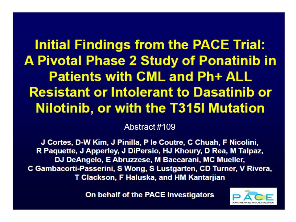 CML ASH Highlights: Summary (I) Ponatinib, a 3 rd generation Abl kinase inhibitor, has remarkable activity in high-level resistant Ph+ leukemia confirmed in phase II data, particularly T315I mutation bearing and multidrug resistant chronic phase CML DCC-2036, an oral ABL switch pocket inhibitor, shows good tolerability and activity in high-level resistant Ph+ leukemia and a novel mechanism Discontinuation of therapy in patients on second-generation (nilotinib / dasatinib) Abl kinase inhibitors after imatinib shows similar pattern of early relapse but may lead to a higher fraction of stable, intermittent trace MRD+ patients sustained off therapy; longer follow-up is needed