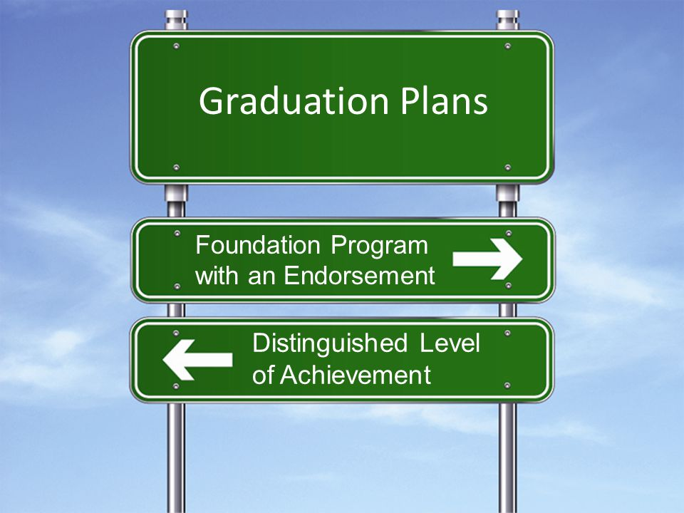 Graduation Plans Foundation Program with an Endorsement Distinguished Level of Achievement