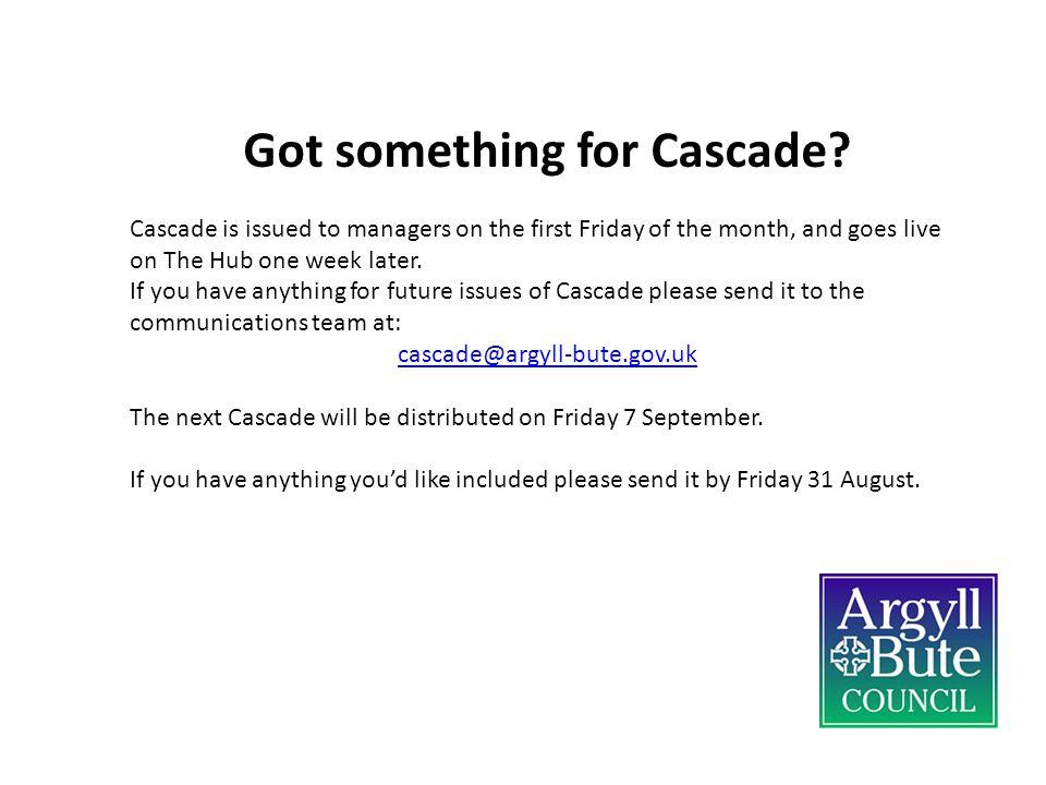 Got something for Cascade.
