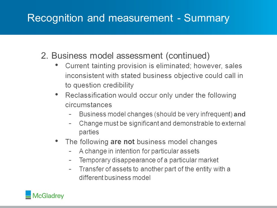 © 2013 McGladrey LLP. All Rights Reserved. Recognition and measurement - Summary 2.