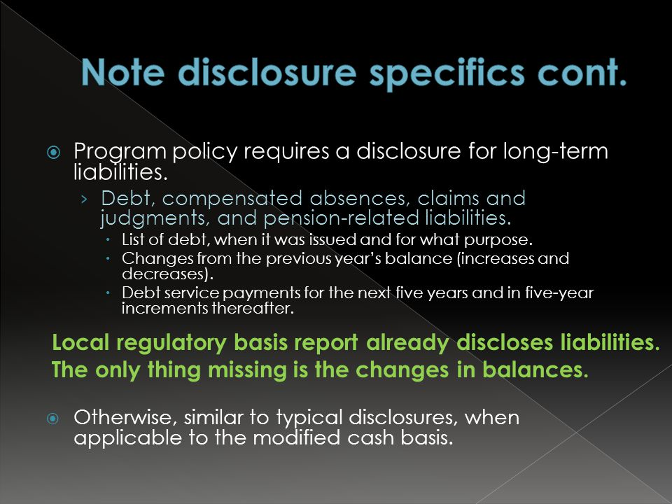  Program policy requires a disclosure for long-term liabilities.