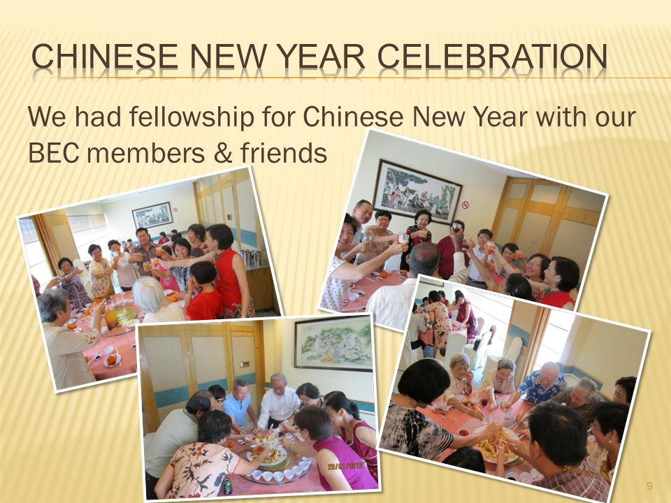 We had fellowship for Chinese New Year with our BEC members & friends 9