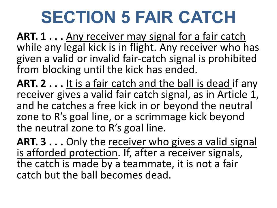 SECTION 5 FAIR CATCH ART. 1...