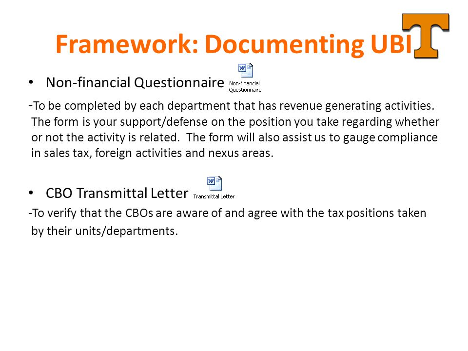 Framework: Documenting UBI Non-financial Questionnaire - To be completed by each department that has revenue generating activities. The form is your s