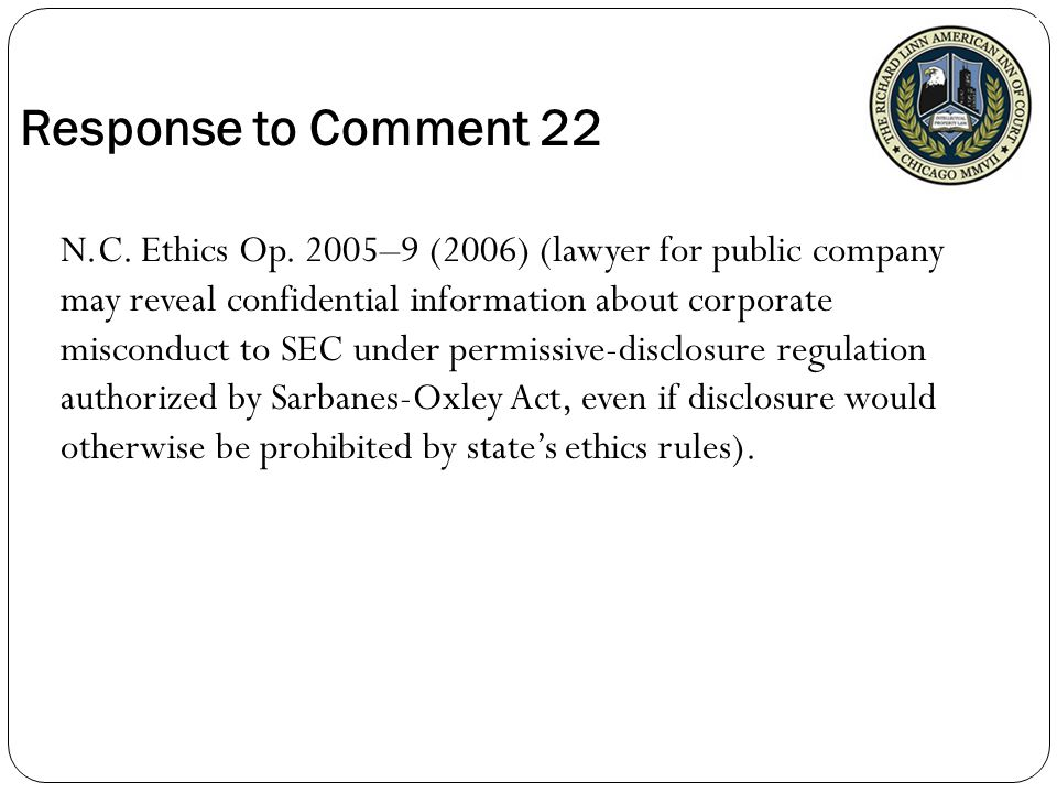 Response to Comment 22 N.C. Ethics Op.