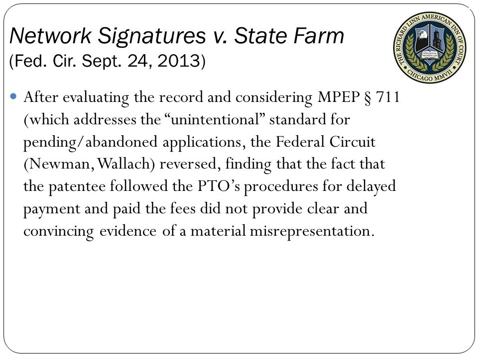 After evaluating the record and considering MPEP § 711 (which addresses the unintentional standard for pending/abandoned applications, the Federal Circuit (Newman, Wallach) reversed, finding that the fact that the patentee followed the PTO's procedures for delayed payment and paid the fees did not provide clear and convincing evidence of a material misrepresentation.