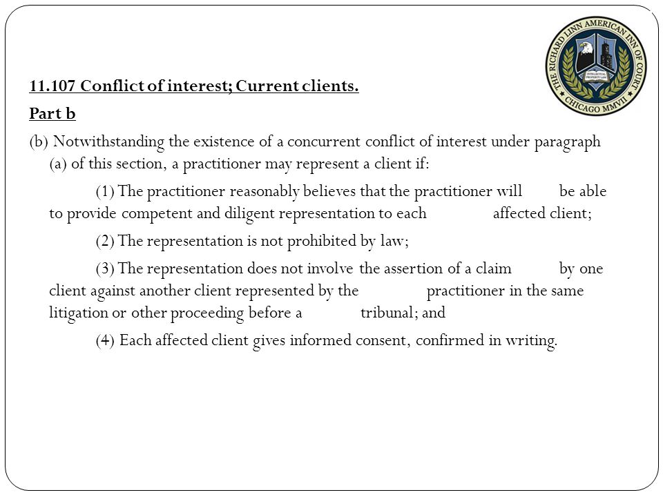 11.107 Conflict of interest; Current clients.