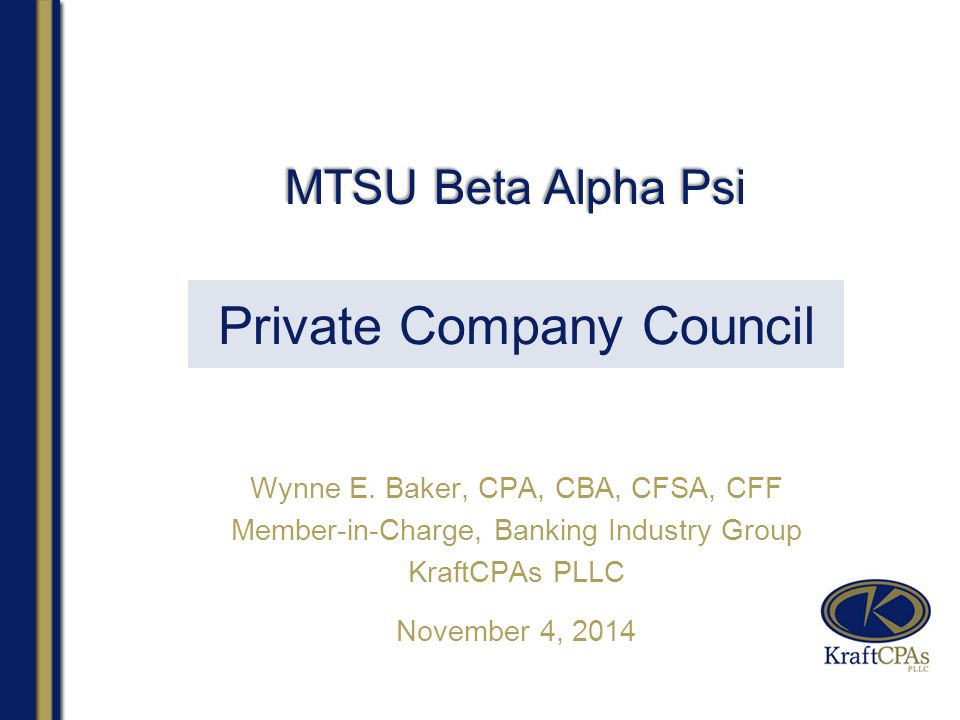 Private Company Council Wynne E.