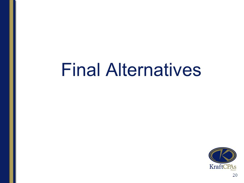 20 Final Alternatives