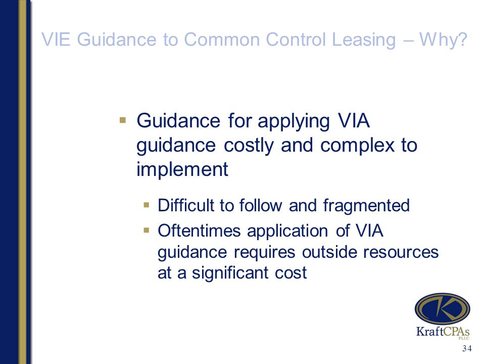 VIE Guidance to Common Control Leasing – Why.