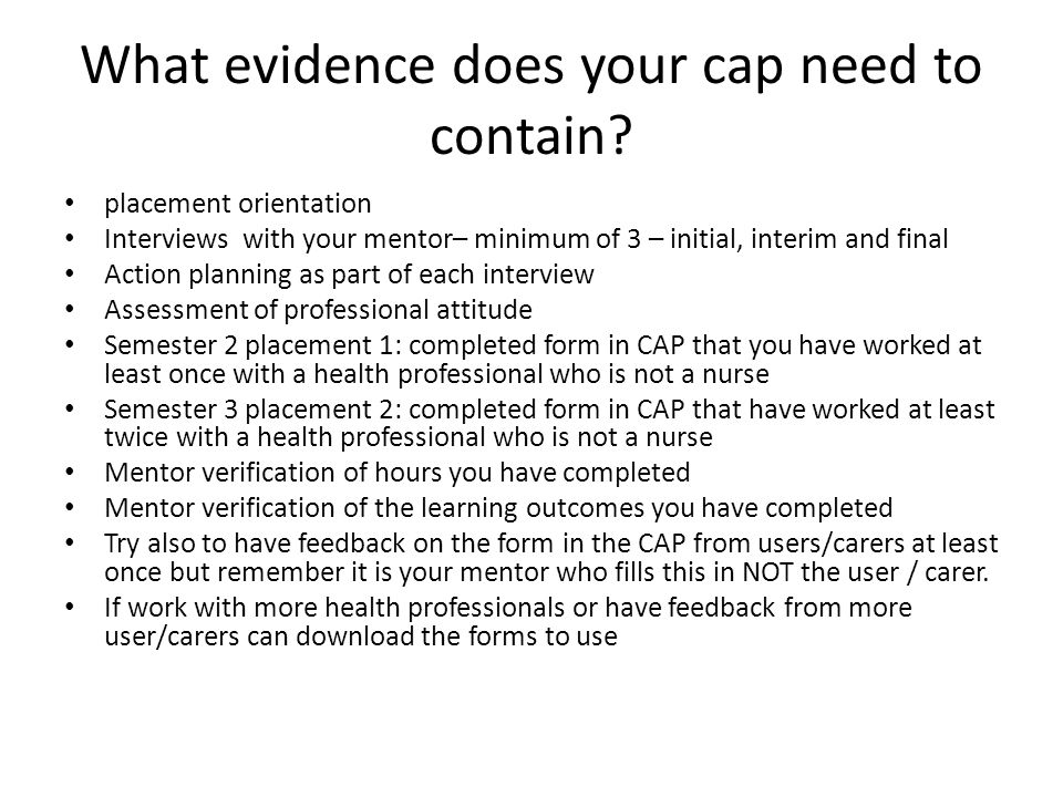 What evidence does your cap need to contain.