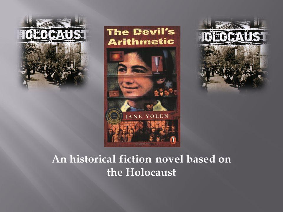 An historical fiction novel based on the Holocaust