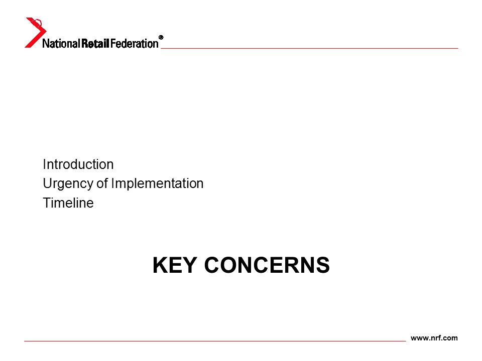 www.nrf.com KEY CONCERNS Introduction Urgency of Implementation Timeline