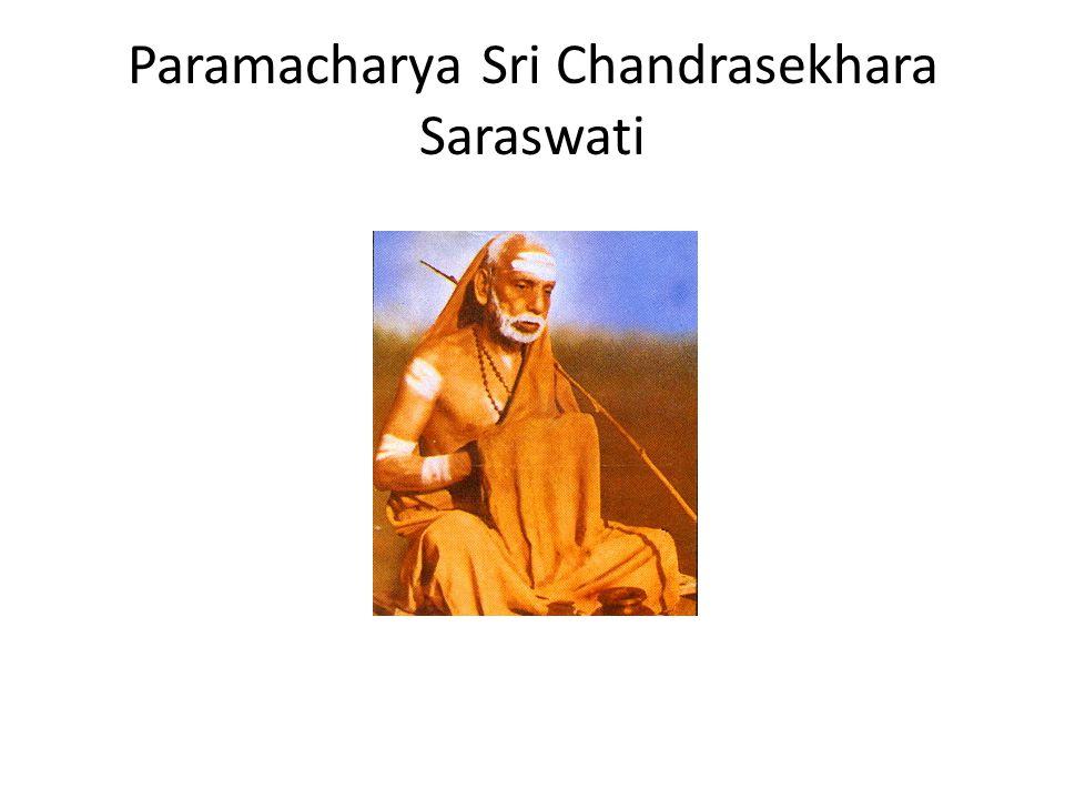 Paramacharya Sri Chandrasekhara Saraswati