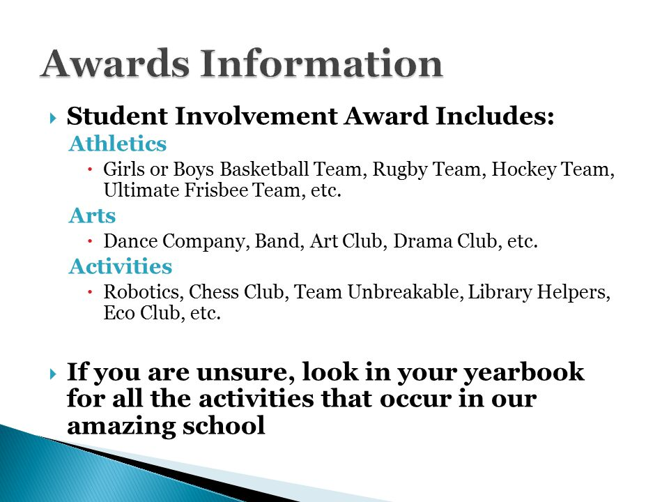  Student Involvement Award Includes: Athletics  Girls or Boys Basketball Team, Rugby Team, Hockey Team, Ultimate Frisbee Team, etc.