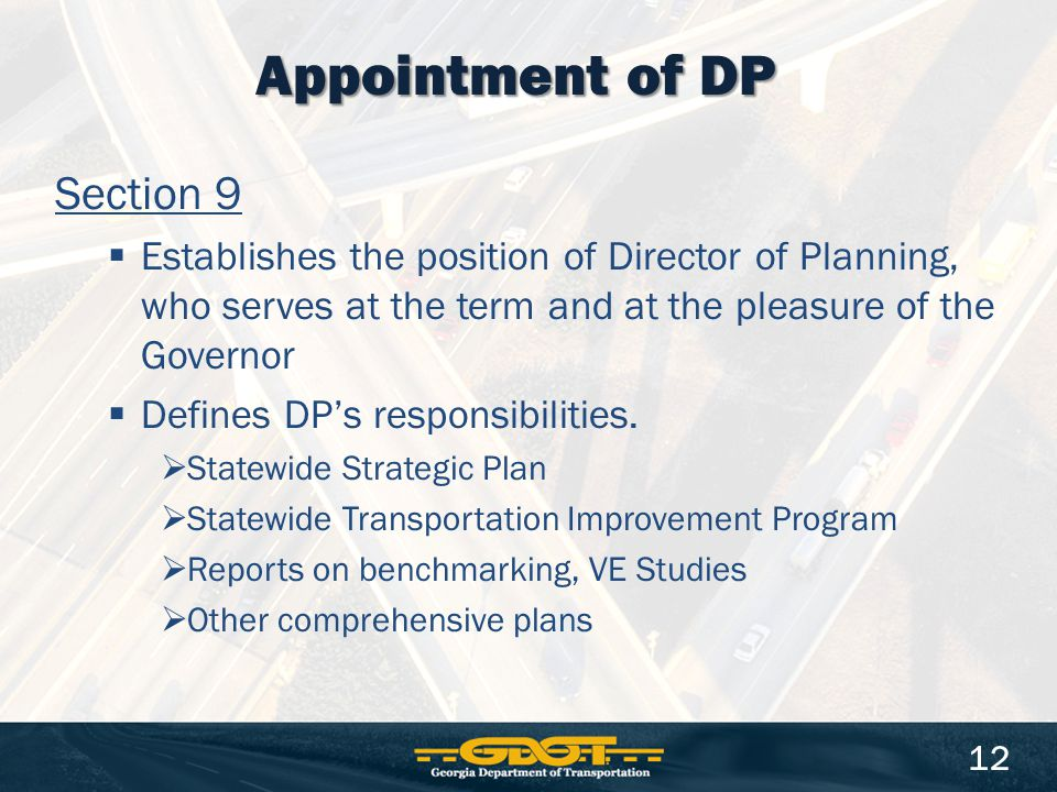Section 9  Establishes the position of Director of Planning, who serves at the term and at the pleasure of the Governor  Defines DP's responsibilities.