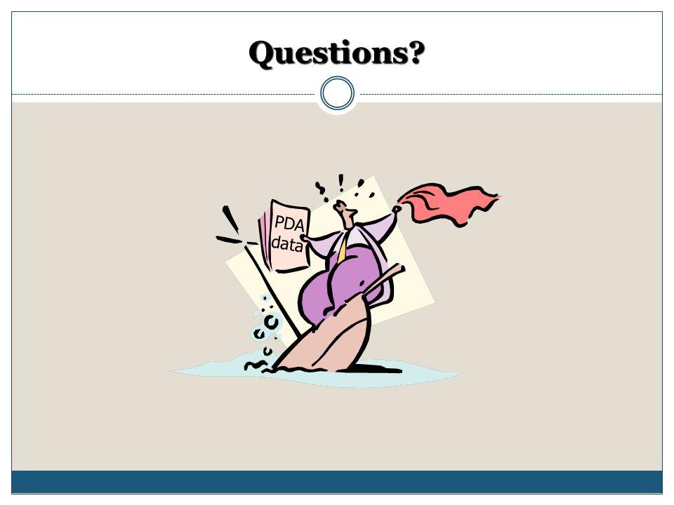 Questions? PDA data