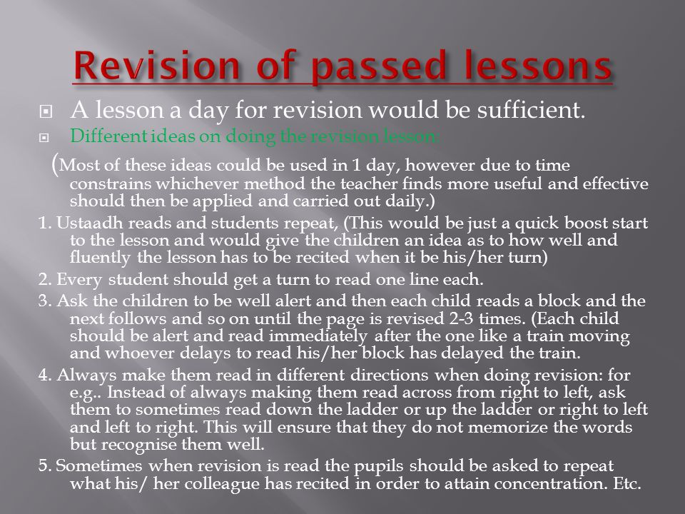 A lesson a day for revision would be sufficient.