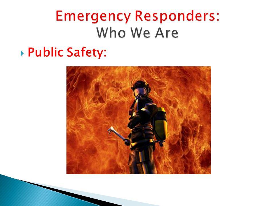  Public Safety: