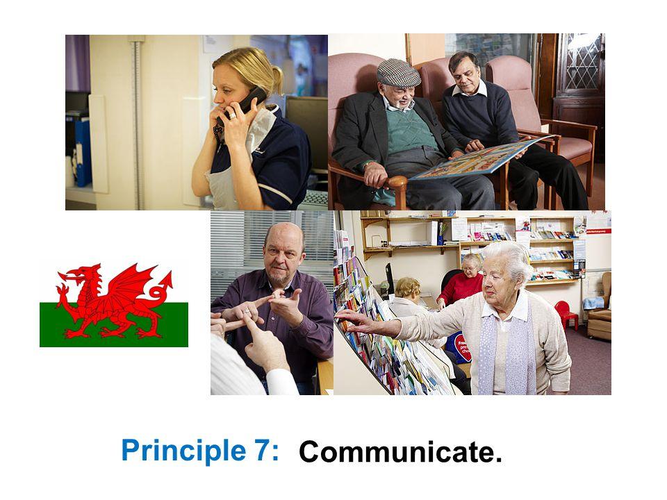 Principle 7: Communicate.