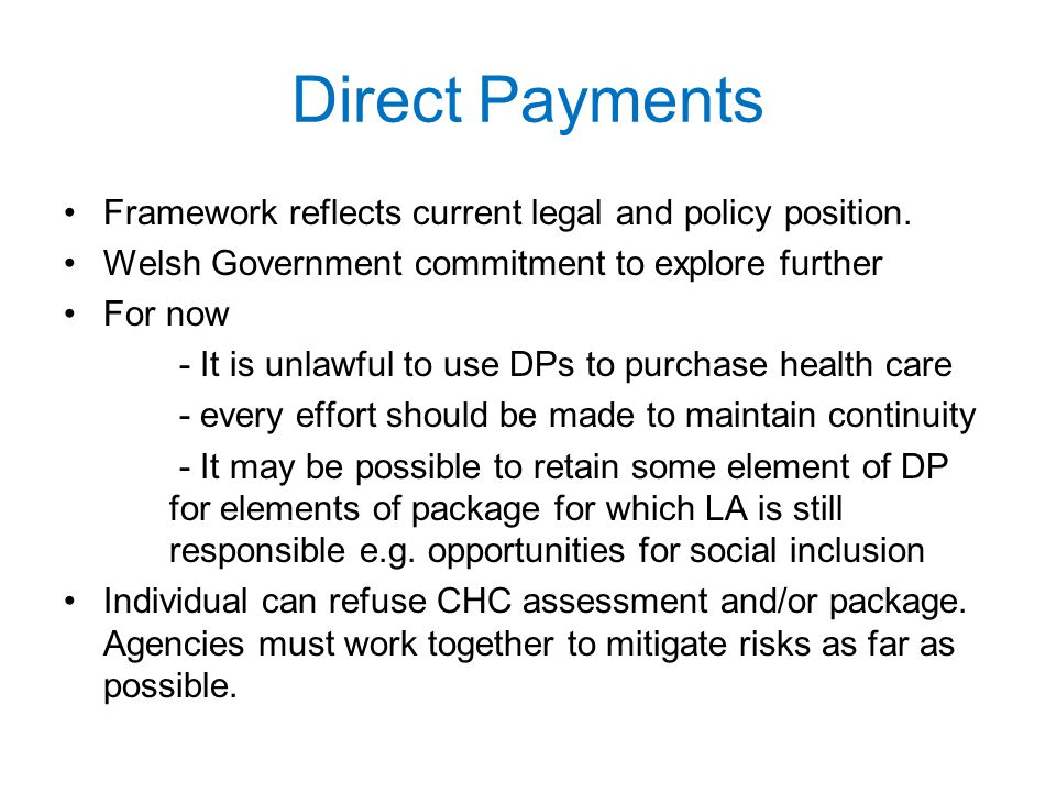 Direct Payments Framework reflects current legal and policy position.