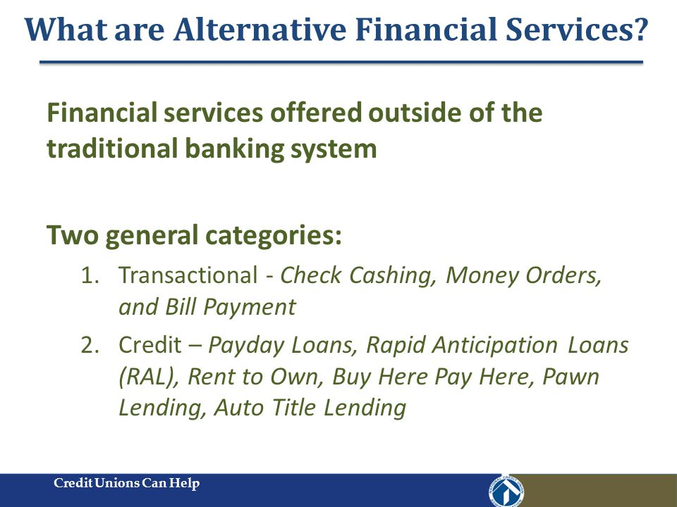 Why Alternative Financial Services.