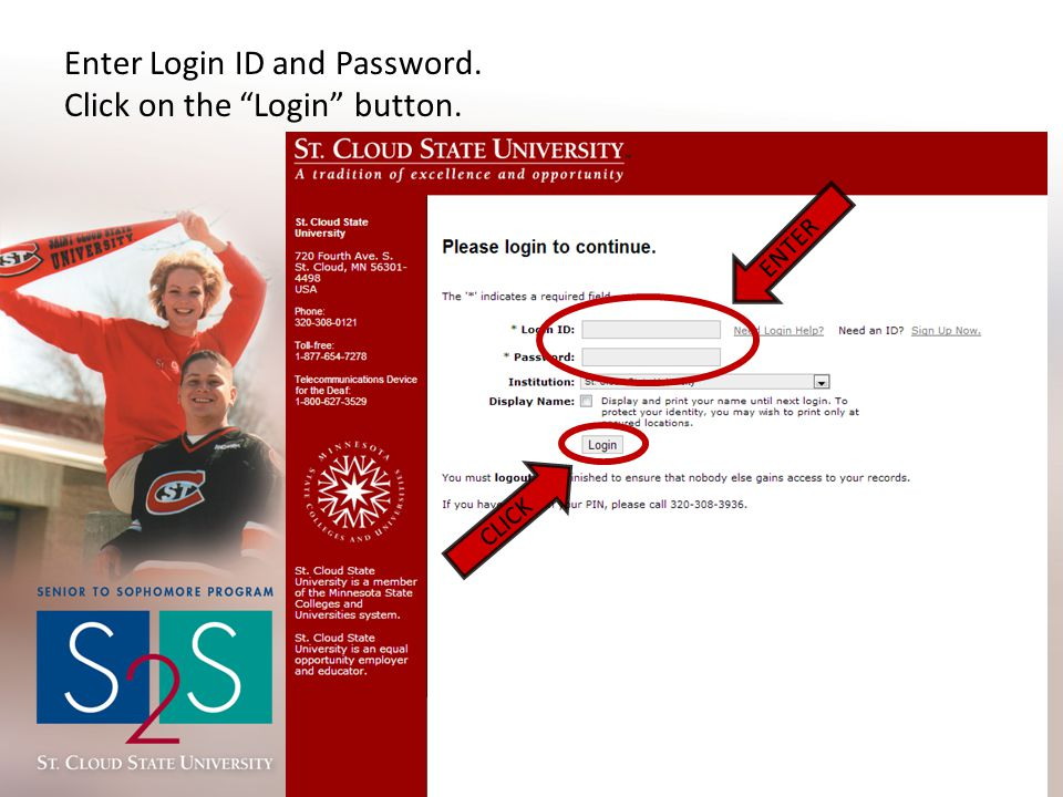 Enter Login ID and Password. Click on the Login button. CLICK ENTER