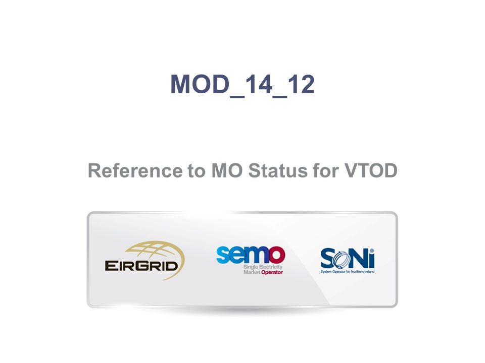 MOD_14_12 Reference to MO Status for VTOD