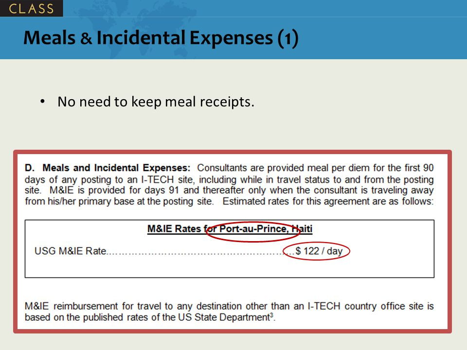 Meals & Incidental Expenses (1) No need to keep meal receipts.