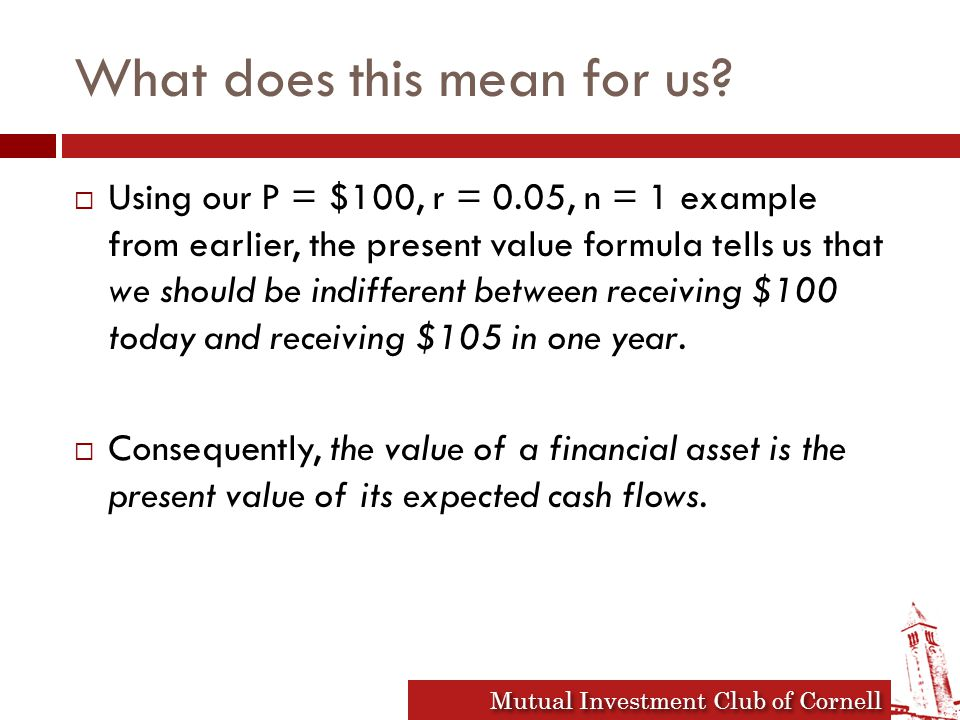 Mutual Investment Club of Cornell What does this mean for us.