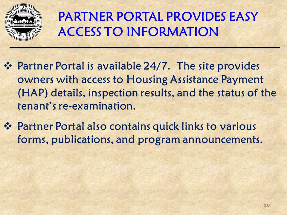  Partner Portal is available 24/7.