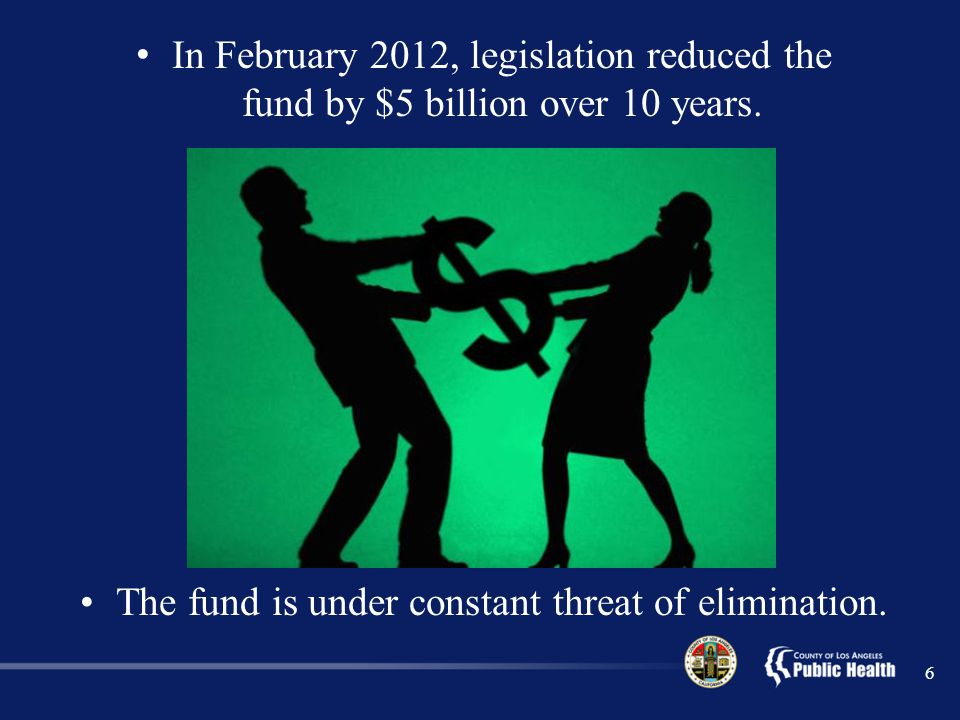In February 2012, legislation reduced the fund by $5 billion over 10 years.