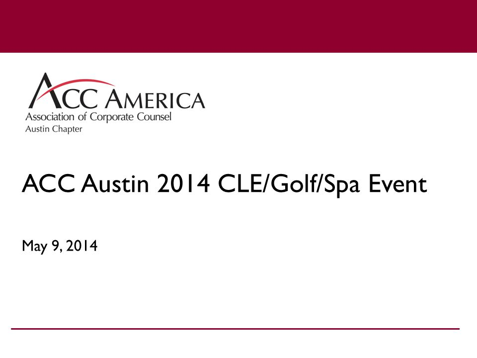 ACC Austin 2014 CLE/Golf/Spa Event May 9, 2014