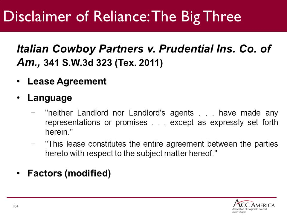104 Disclaimer of Reliance: The Big Three Italian Cowboy Partners v.