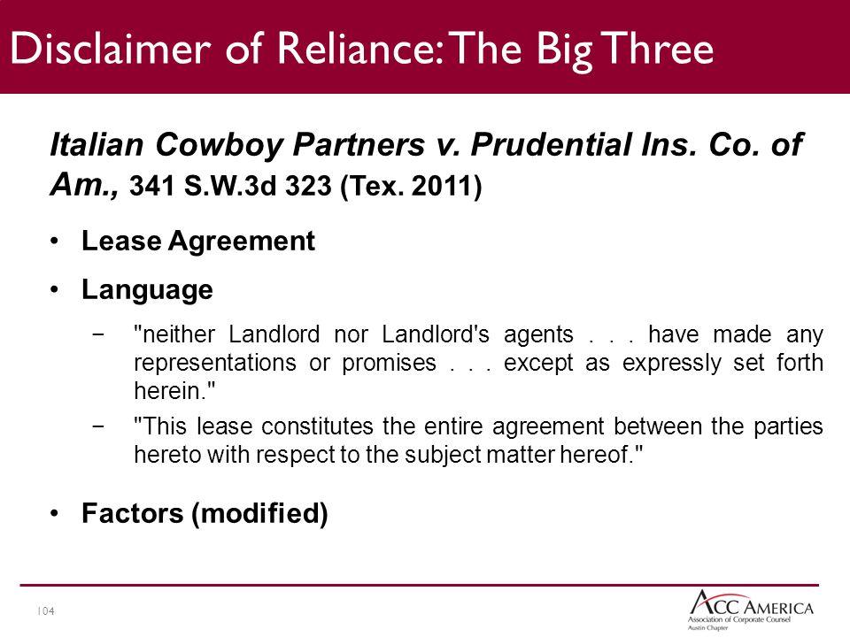 104 Disclaimer of Reliance: The Big Three Italian Cowboy Partners v.